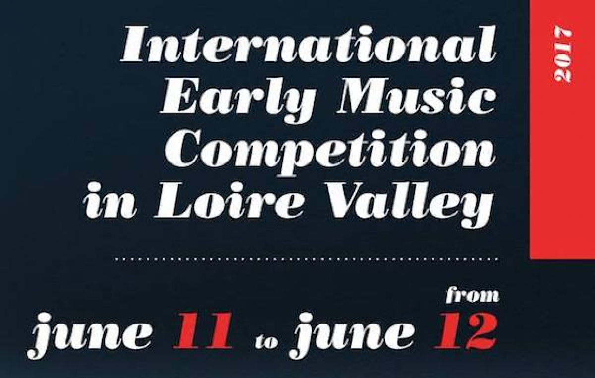 2nd edition of the International Early Music Competition in Loire Valley
