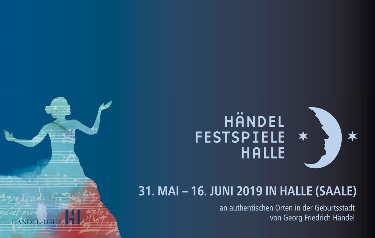 "2019 Handel Festival: ""Sensitive, heroic, sublime – Handel's women"""